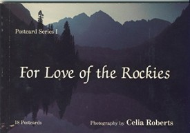 For the Love of the Rockies [Jun 01, 1989] Roberts