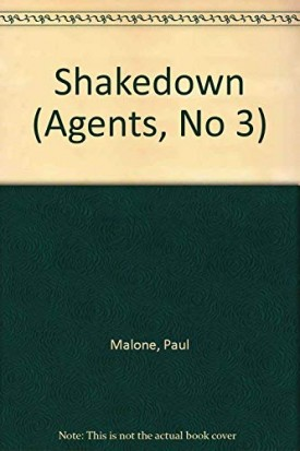 Shakedown (Agents, No 3) [Dec 02, 1991] Paul Malone