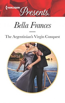 The Argentinian's Virgin Conquest (Claimed by a Billionaire) (Mass Market Paperback)
