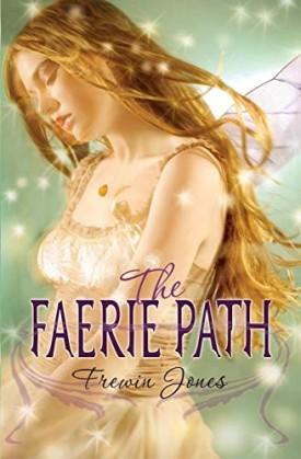 The Faerie Path (Faerie Path, No. 1) (Paperback)