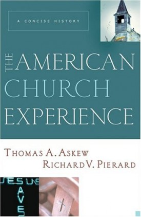 The American Church Experience: A Concise History (Paperback)