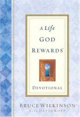 A Life God Rewards Devotional (Hardcover)