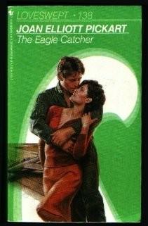 The Eagle Catcher (Loveswept, No 138) (Mass Market Paperback)