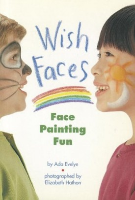 READING 2000 LEVELED READER 1.25A WISH FACES: FACE PAINTING FUN (Scott Foresman Reading: Blue Level) (Paperback)