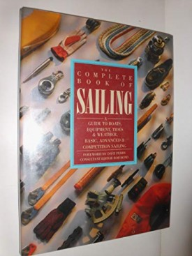 The Complete Book of Sailing (Hardcover)