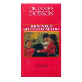 Dr. James Dobson Kids Need Self-Esteem, Too (6 Cassette Tape Set)