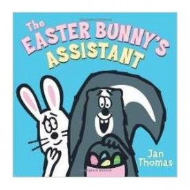 The Easter Bunnys Assistant By Jan Thomas (Paperback)