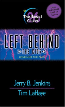 The Beast Arises: Unveiling the Plan (Left Behind: The Kids, No. 26)