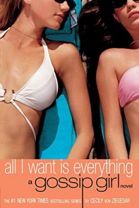 All I Want Is Everything (Gossip Girl, 3) (Paperback)