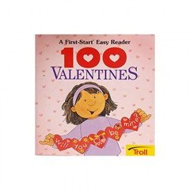 100 Valentines (A First-Start Easy Reader) (Paperback)