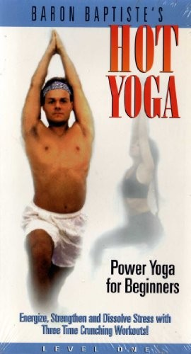 Baron Baptistes Hot Yoga: Power Yoga for Beginners, Level One [VHS Tape]