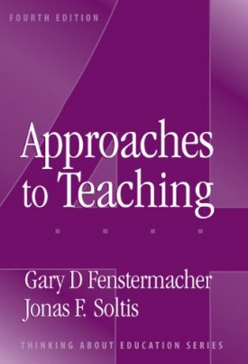 Approaches To Teaching (Thinking About Education Series) (Paperback)