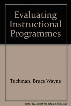 Evaluating Instructional Programs (Hardcover)