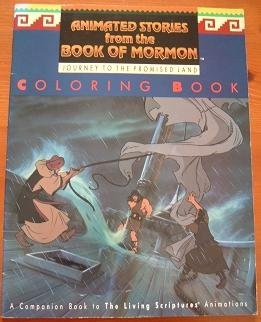 Journey to the Promised Land Coloring Book (Animated Stories from the Book of Mormon, Companion Book to The Living Scriptures Animations) (Paperback)