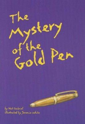 READING 2000 LEVELED READER 6.178A THE MYSTERY OF THE GOLD PEN (Scott Foresman Reading: Orange Level)