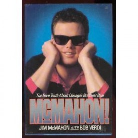 McMahon!: The Bare Truth About Chicago's Brashest Bear (Paperback)