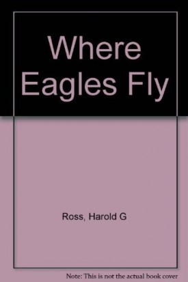 Where Eagles Fly(Paperback)