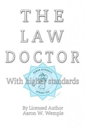 The Law Doctor: With Higher Standards (Paperback)
