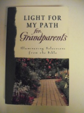 Light for My Path For Grandparents: Illuminating Selections from the Bible (Paperback)