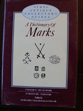 Dictionary of Marks (Antique Collectors Guides)  (Hardcover)