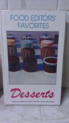 Food Editors Favorites; Desserts (Hardcover)