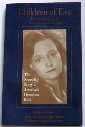 Children of Eve (Covenant House program of public awareness) (Paperback)
