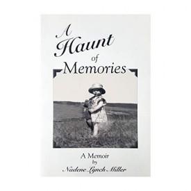 A Haunt of Memories [Paperback] by Nadene Lynch Miller (Paperback)