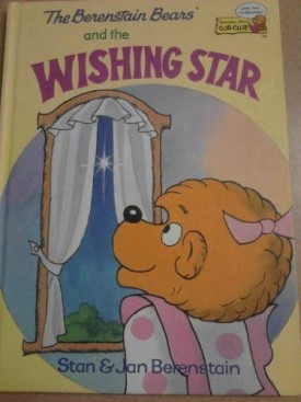 The Berenstain Bears and the Wishing Star (Cub Club) (Vintage) (Hardcover)