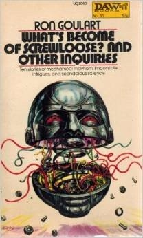 Whats Become of Screwloose & Other Inquiries - DAW No. 60 (Vintage 1973) (Mass Market Paperback)