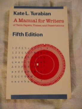 A Manual for Writers of Term Papers, Theses, and Dissertations, Fifth Edition (Paperback)