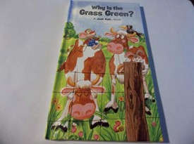 Why Is The Grass Green? A Just Ask Book (Vintage) (Hardcover)