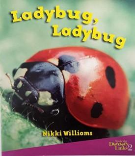 Newbridge Discovery Links 2: Ladybug, Ladybug (Life Science) (Paperback)