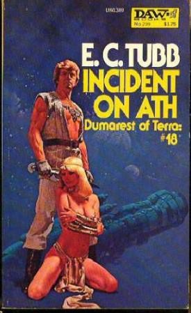 Incident on Ath (Dumarest of Terra):  No. 18 - DAW No. 299 (Vintage 1978) (Mass Market Paperback)