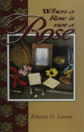 When a Rose Is Not a Rose (Paperback)