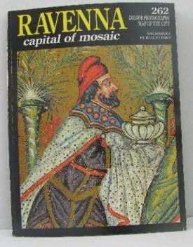 Ravenna: Capital of Mosaic (Paperback)