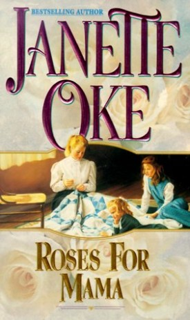 Roses for Mama (Women of the West) (MMPB Paperback)