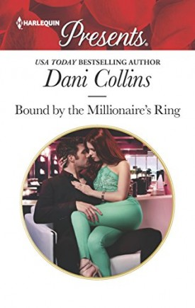 Bound by the Millionaire's Ring (The Sauveterre Siblings) (Mass Market Paperback)