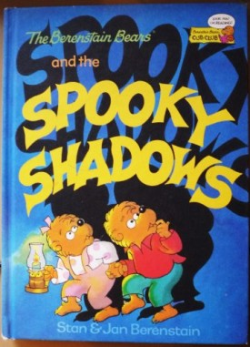 The Berenstain Bears and the Spooky Shadows (Cub Club) (Vintage) (Hardcover)
