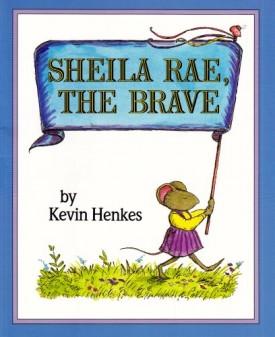 Sheila Rae, the Brave (1 Paperback/1 CD) (Live Oak Readalong) (Paperback)