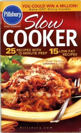 Pillsbury Classic Cookbooks Slow Cooker Jan 2004 #275 (Cookbook Paperback)
