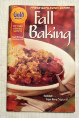Fall Baking  Gold Medal 120 Years of Successful Baking (Cookbook Paperback)