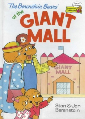 The Berenstain Bears at the Giant Mall (Cub Club) (Vintage) (Hardcover)