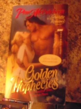 Golden Prophecies (Mass Market Paperback)