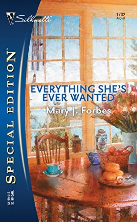 Everything She's Ever Wanted (Silhouette Special Edition) (Mass Market Paperback)