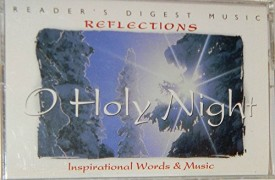 Readers Digest Music Reflections - O Holy Night (Cassette)