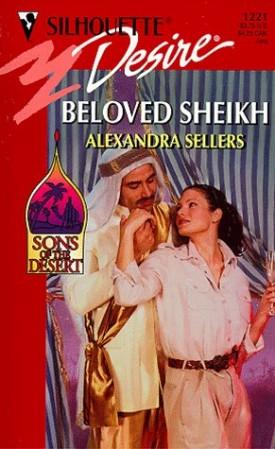 Beloved Sheikh (Sons Of The Desert) (Silhouette Desire) (Mass Market Paperback)