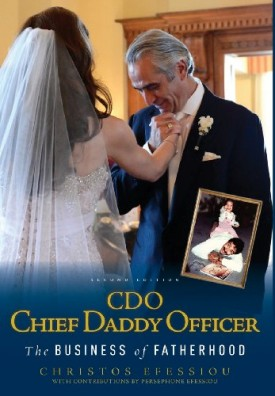 CDO Chief Daddy Officer: The Business of Fatherhood, Second Edition (Hardcover)