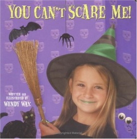 You Cant Scare Me! Board book (Hardcover)