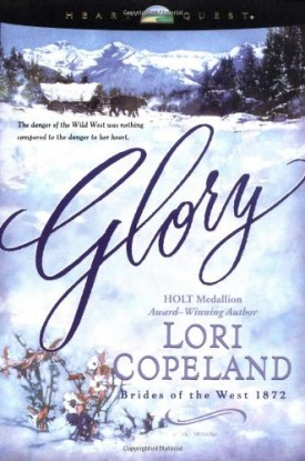 Glory (Brides of the West 1872, No. 4 / HeartQuest) (Paperback)