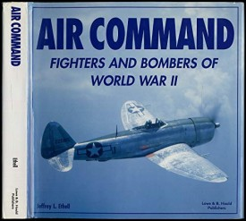 Air command: Fighters and bombers of World War II (Hardcover)